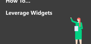 How To: Leverage Widgets