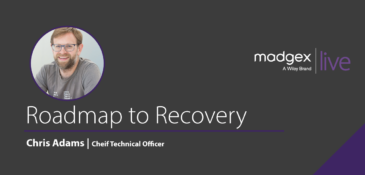 Madgex Live 2020 - Chris Adams - Roadmap to Recovery