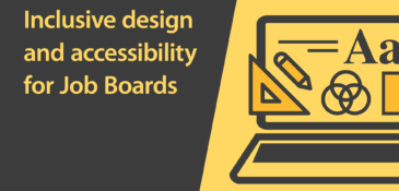 Inclusive Design & Accessibility for Job Boards